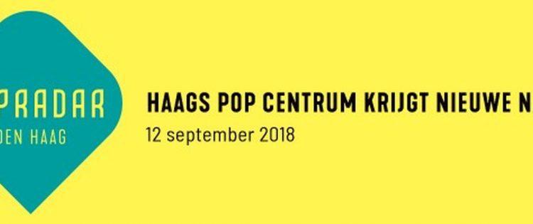 Haags Pop Centrum (HPC) wordt Popradar Den Haag